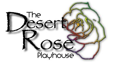 The Desert Rose Playhouse